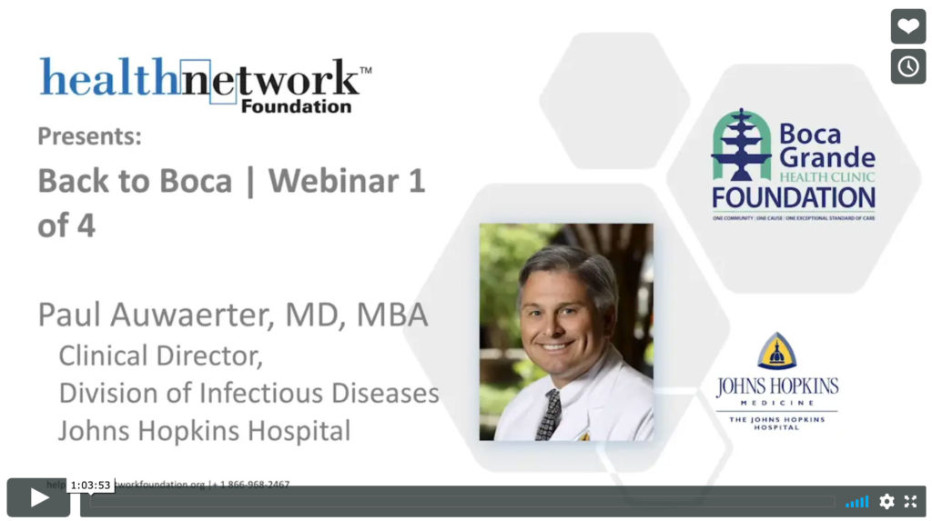 Video Preview of 1st webinar; with Paul Auwaerter, MD, MBA